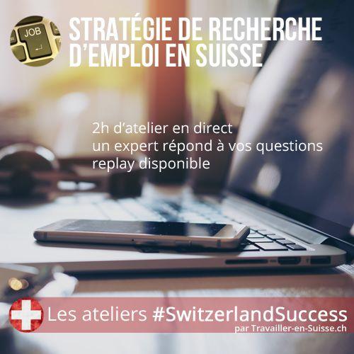 ateliers emploi  u0026quot strat u00e9gie de recherche d u0026 39 emploi en suisse